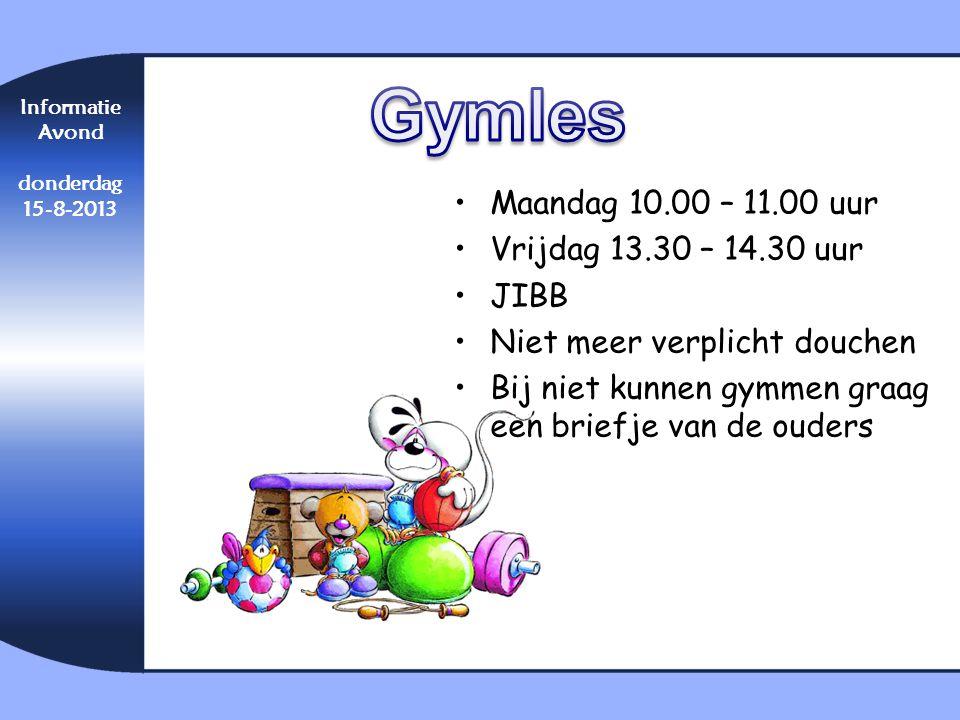 Gymles Maandag 10.00 – 11.00 uur Vrijdag 13.30 – 14.30 uur JIBB
