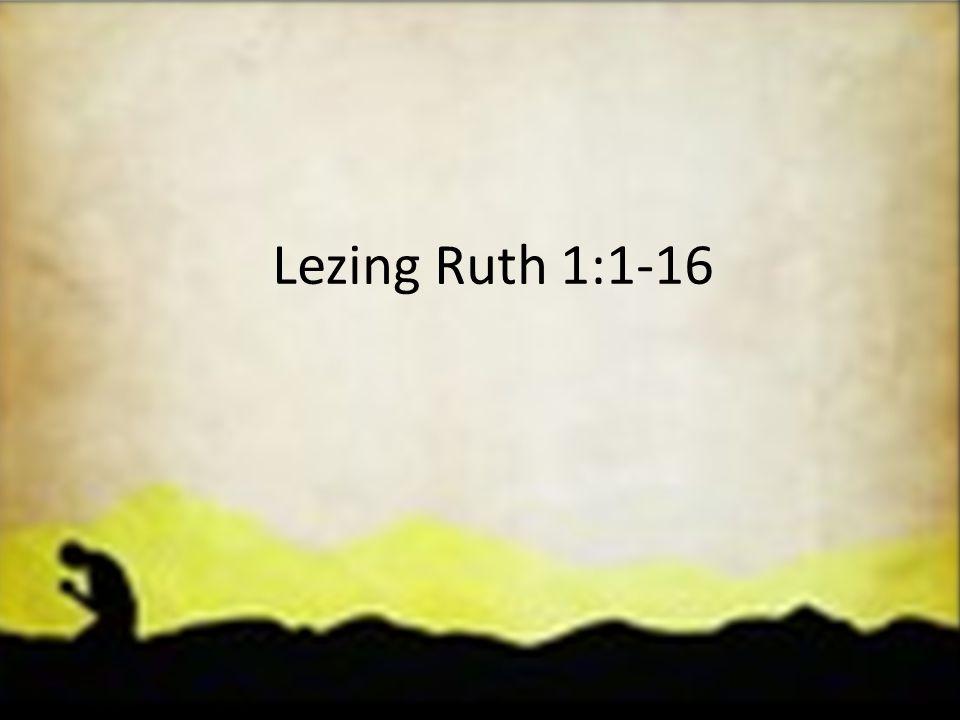 Lezing Ruth 1:1-16