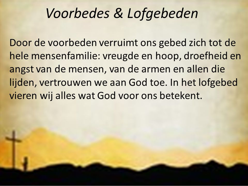 Voorbedes & Lofgebeden