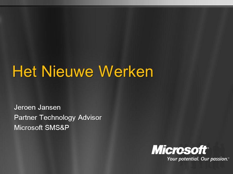Het Nieuwe Werken Jeroen Jansen Partner Technology Advisor