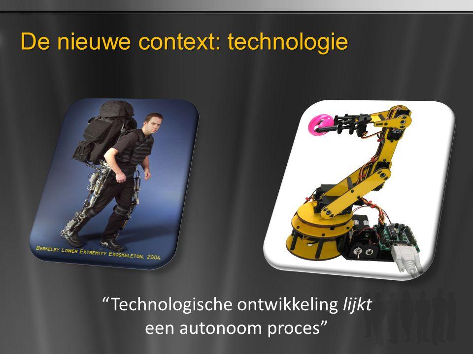 De nieuwe context: technologie