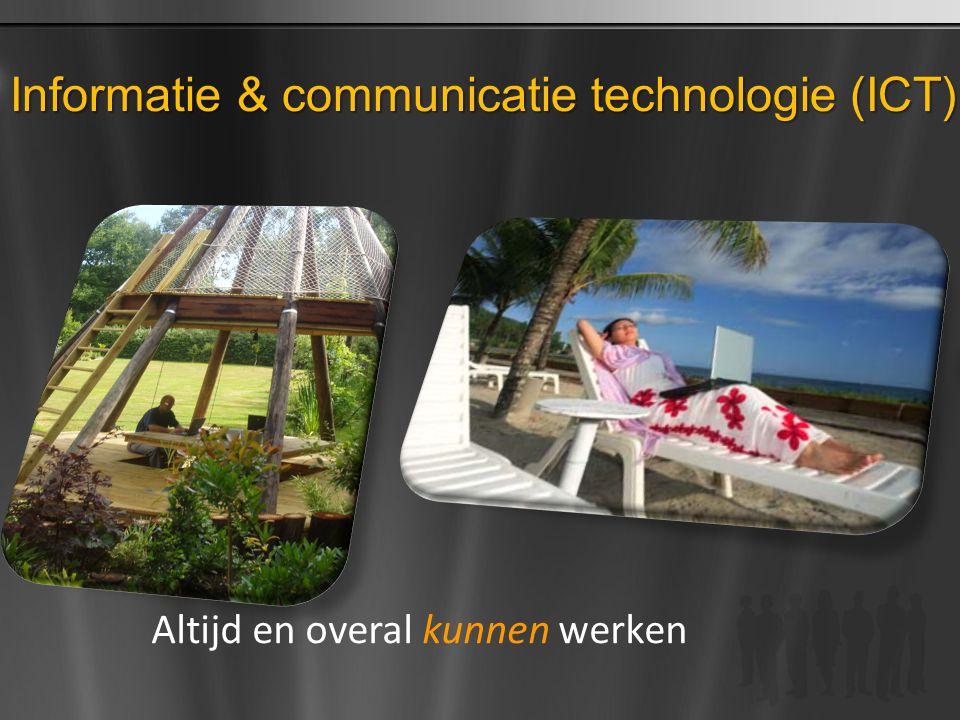 Informatie & communicatie technologie (ICT)