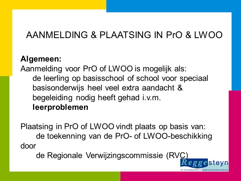 AANMELDING & PLAATSING IN PrO & LWOO