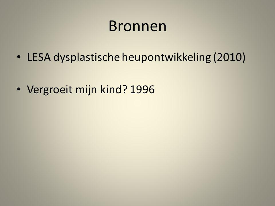 Bronnen LESA dysplastische heupontwikkeling (2010)
