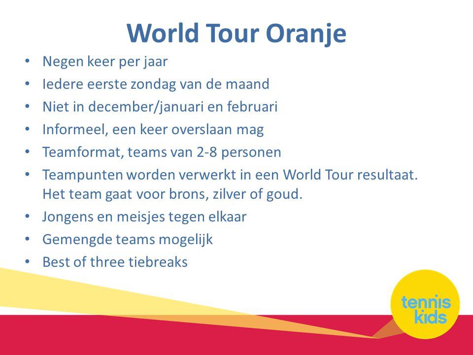 World Tour Oranje Negen keer per jaar