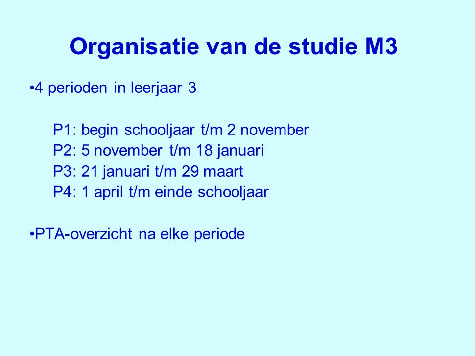 Organisatie van de studie M3