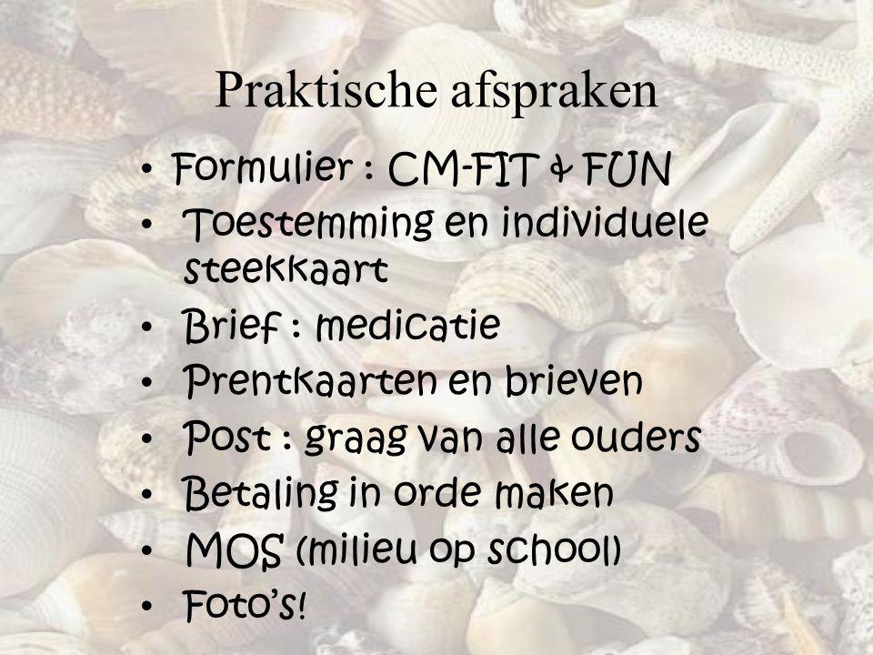 Praktische afspraken Formulier : CM-FIT & FUN