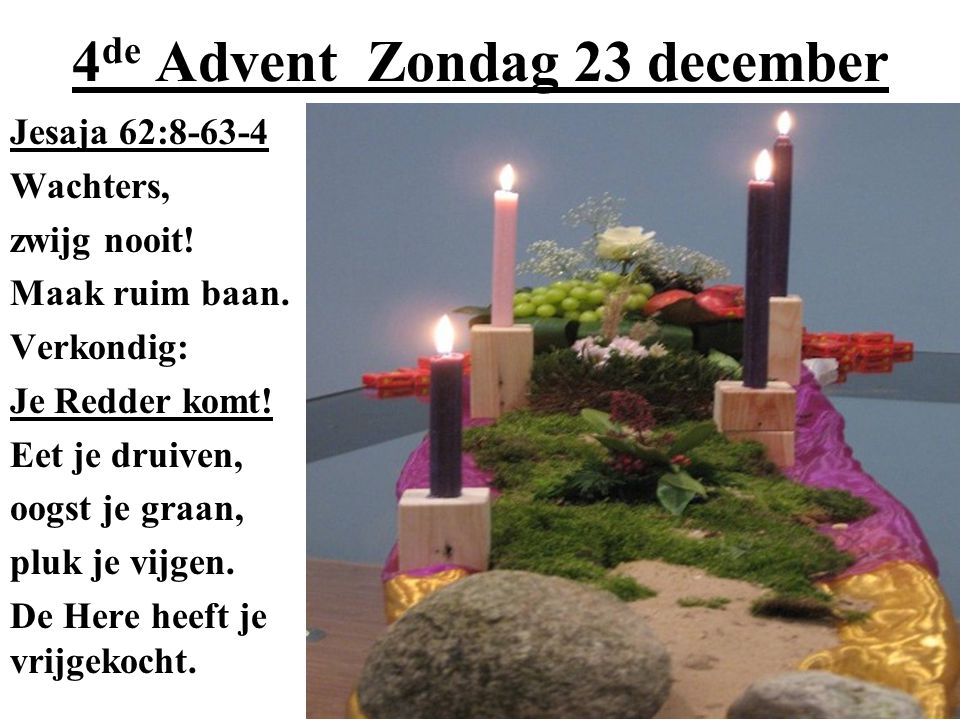 4de Advent Zondag 23 december