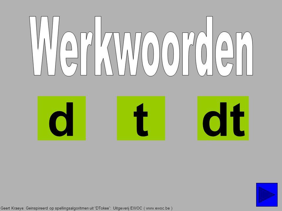 Werkwoorden d t dt