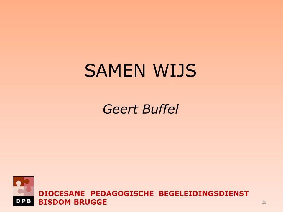 SAMEN WIJS Geert Buffel
