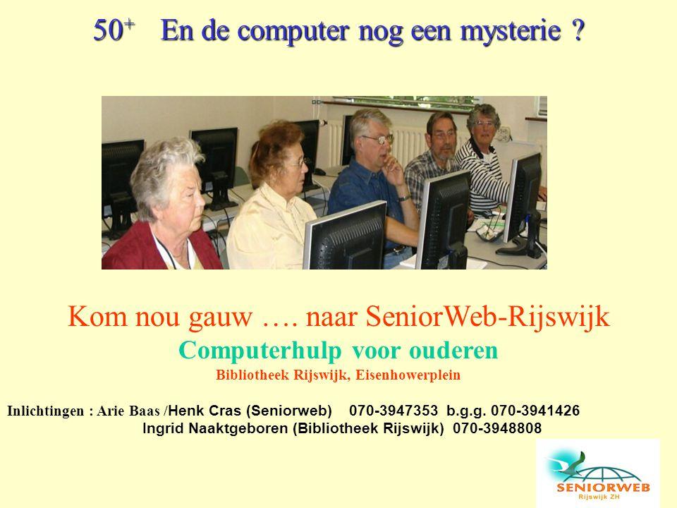 50+ En de computer nog een mysterie