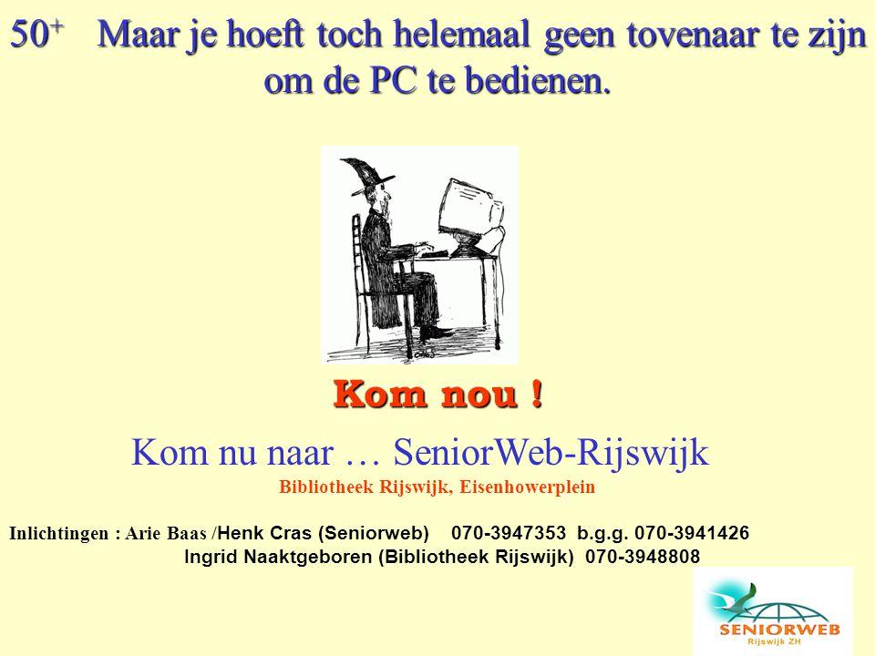 Kom nu naar … SeniorWeb-Rijswijk