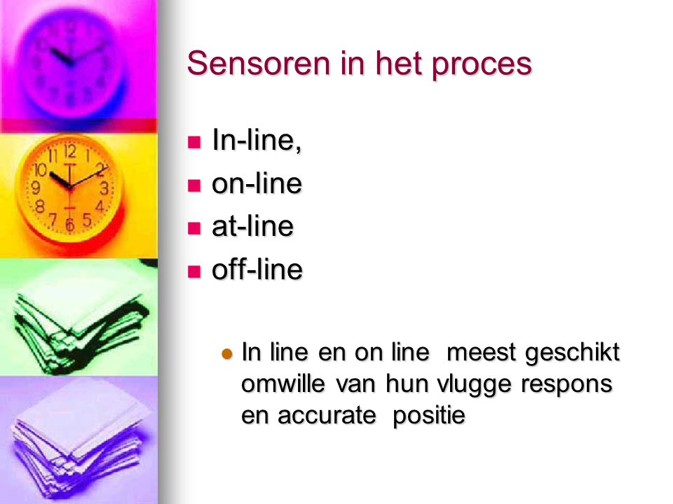 Sensoren in het proces In-line, on-line at-line off-line