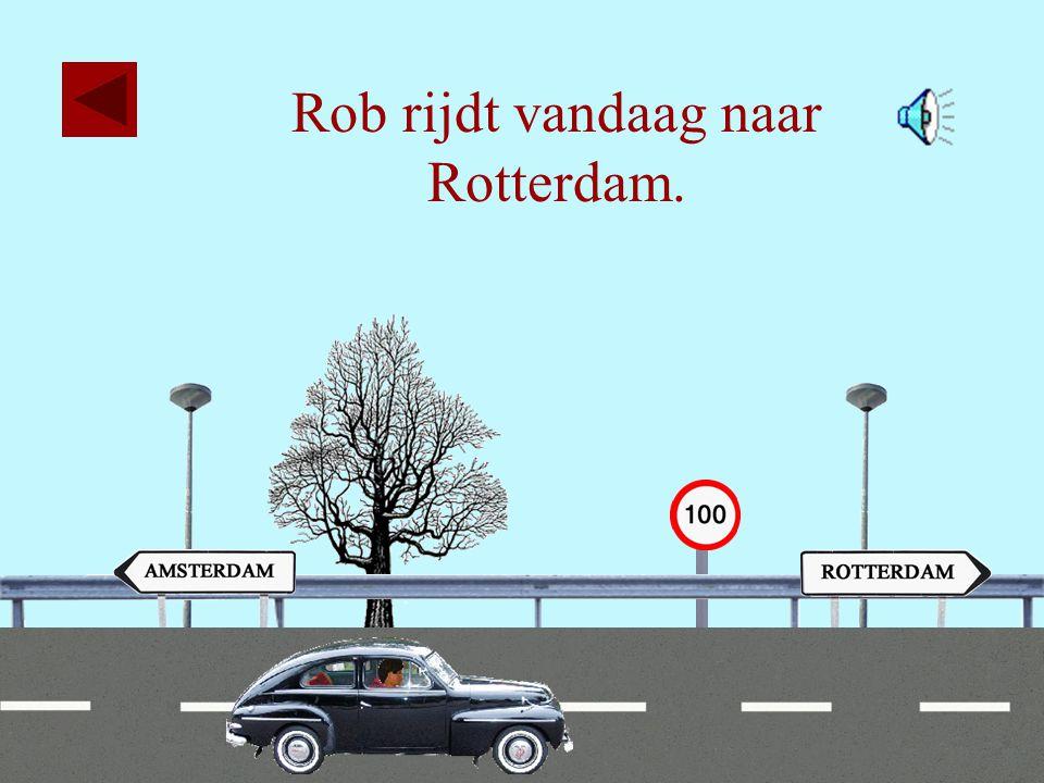 Rob rijdt vandaag naar Rotterdam.