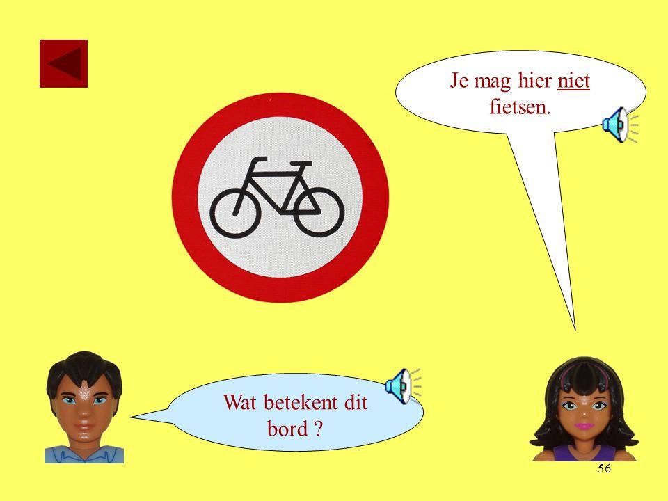 Je mag hier niet fietsen.
