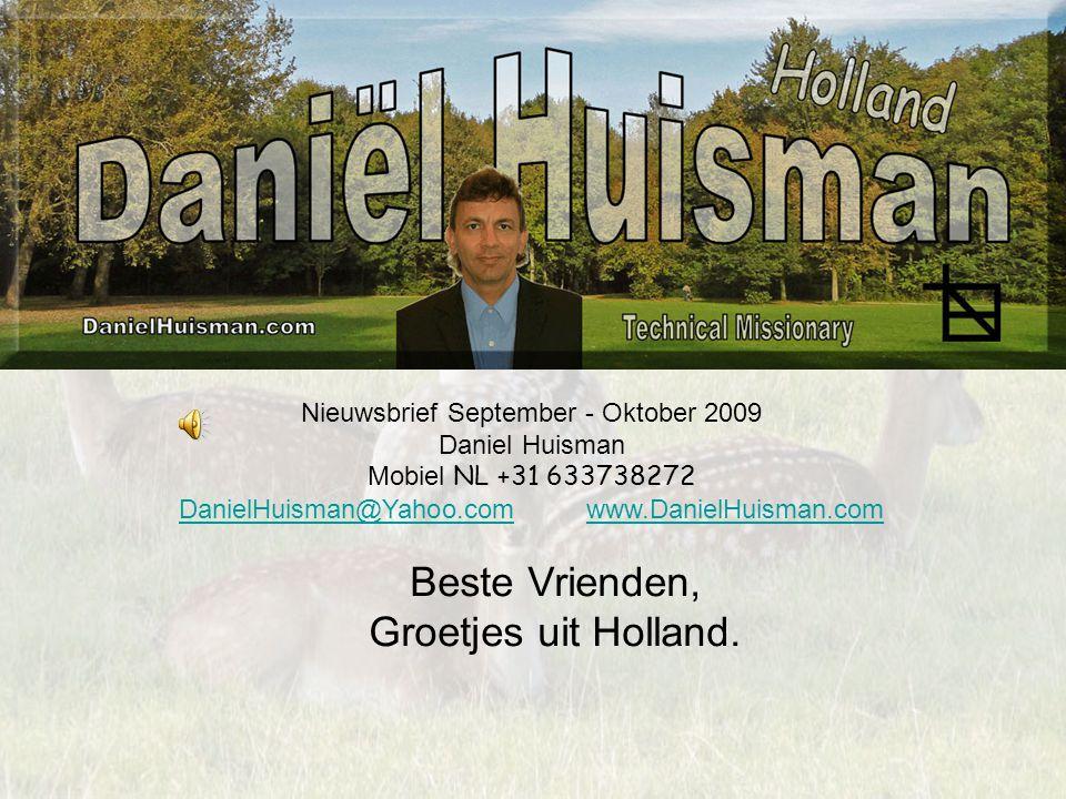 Beste Vrienden, Groetjes uit Holland.