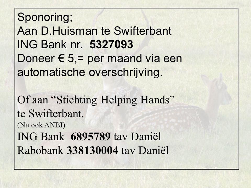 Aan D.Huisman te Swifterbant ING Bank nr. 5327093