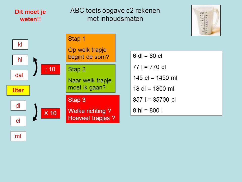 ABC toets opgave c2 rekenen met inhoudsmaten