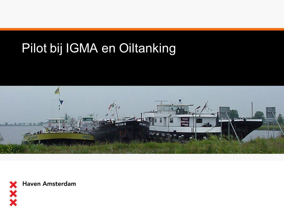 Pilot bij IGMA en Oiltanking