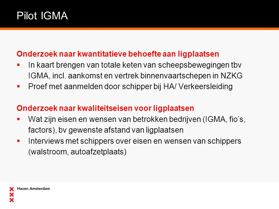 Pilot IGMA Onderzoek naar kwantitatieve behoefte aan ligplaatsen
