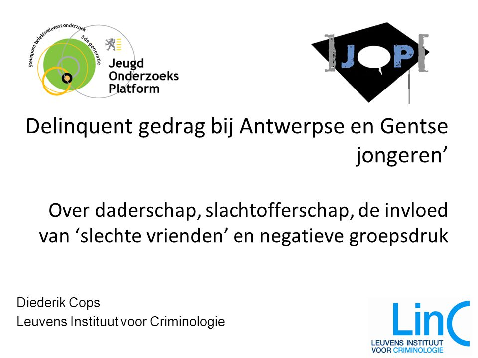Diederik Cops Leuvens Instituut voor Criminologie
