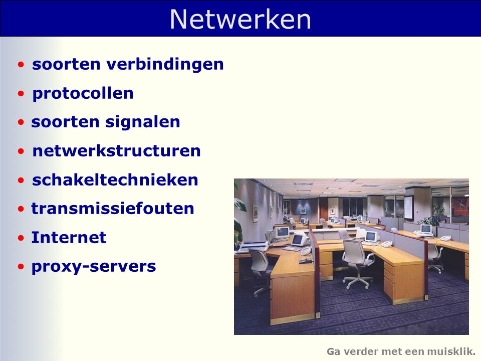 Netwerken soorten verbindingen protocollen soorten signalen