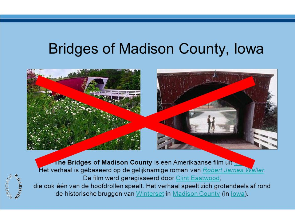 Bridges of Madison County, Iowa