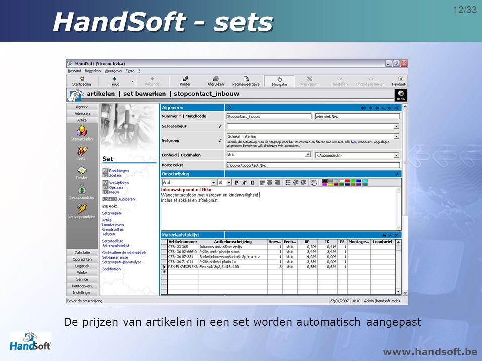 HandSoft - sets De prijzen van artikelen in een set worden automatisch aangepast
