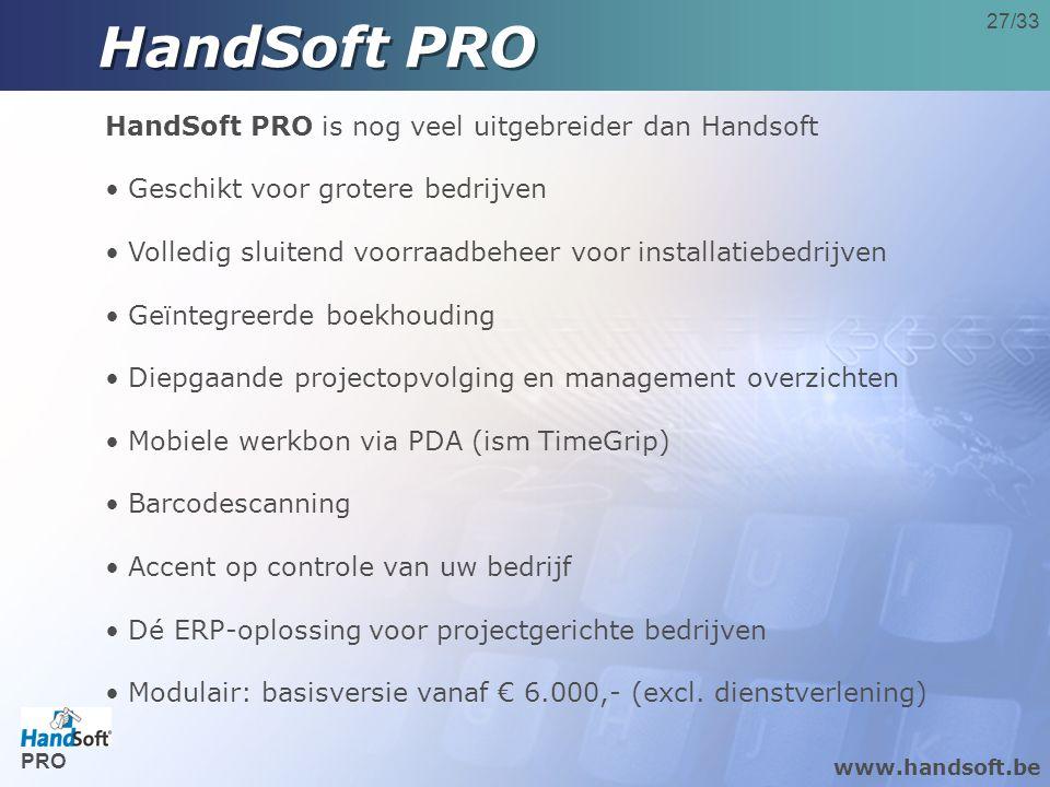 HandSoft PRO HandSoft PRO is nog veel uitgebreider dan Handsoft