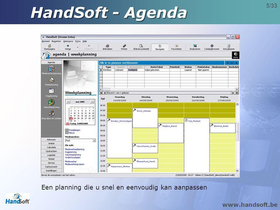 HandSoft - Agenda Een planning die u snel en eenvoudig kan aanpassen