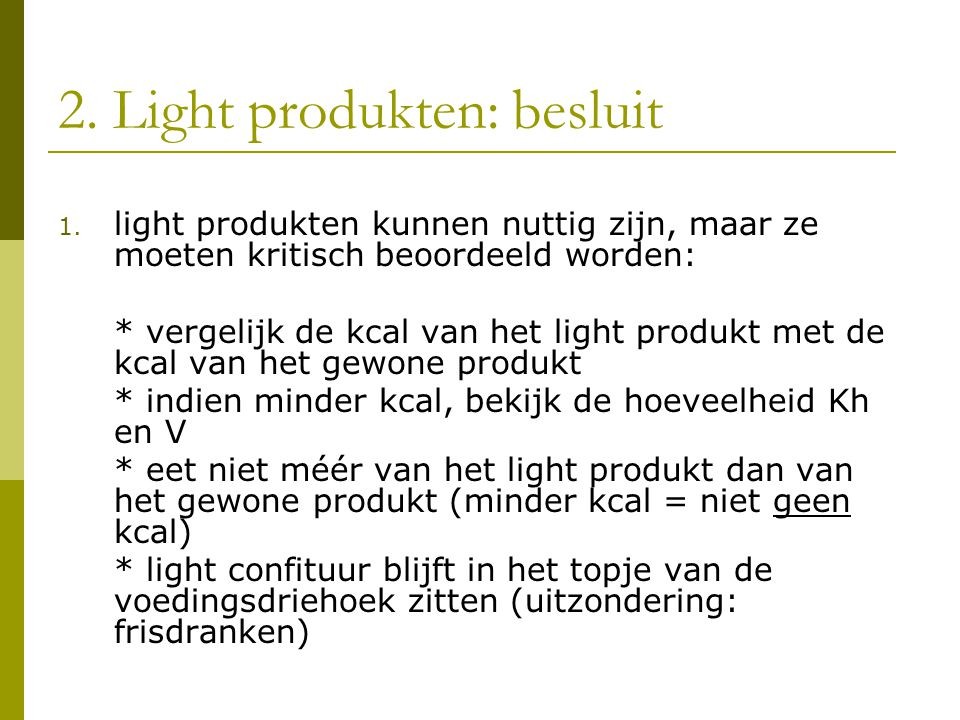 2. Light produkten: besluit