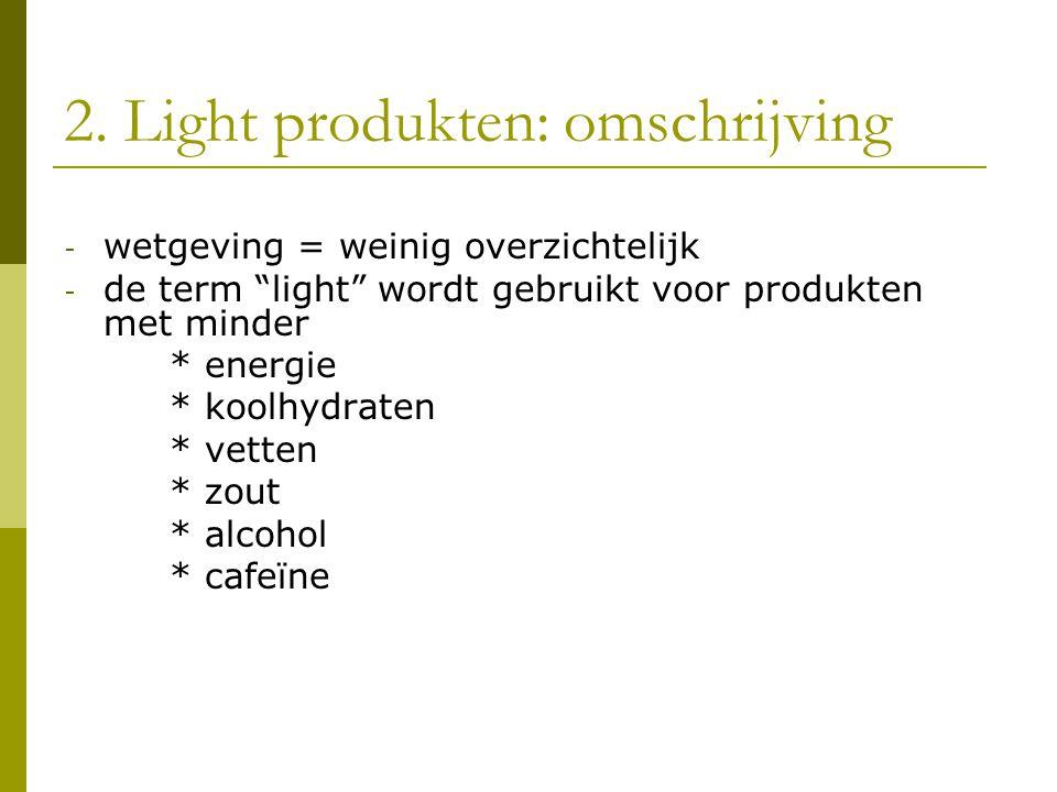2. Light produkten: omschrijving