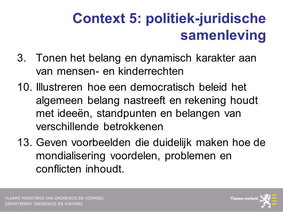Context 5: politiek-juridische samenleving