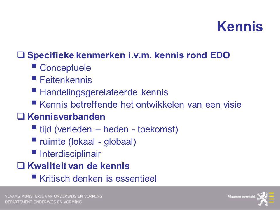 Kennis Specifieke kenmerken i.v.m. kennis rond EDO Conceptuele