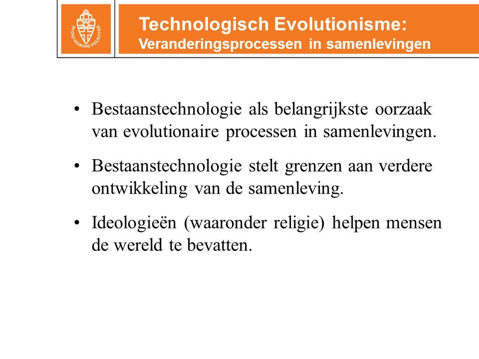 Technologisch Evolutionisme: Veranderingsprocessen in samenlevingen