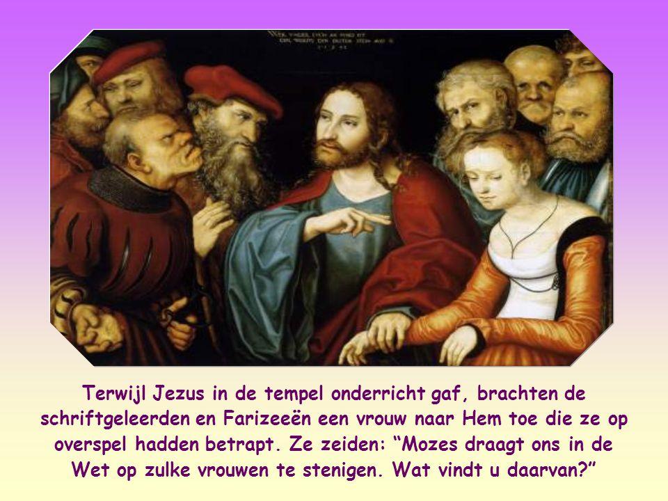 Terwijl Jezus in de tempel onderricht gaf, brachten de schriftgeleerden en Farizeeën een vrouw naar Hem toe die ze op overspel hadden betrapt.