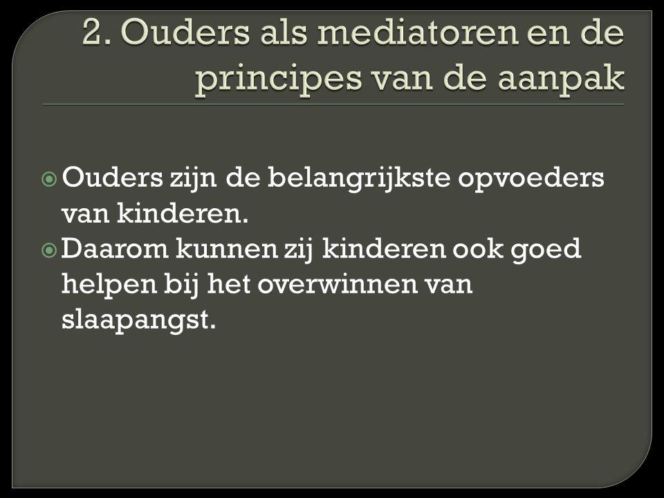 2. Ouders als mediatoren en de principes van de aanpak