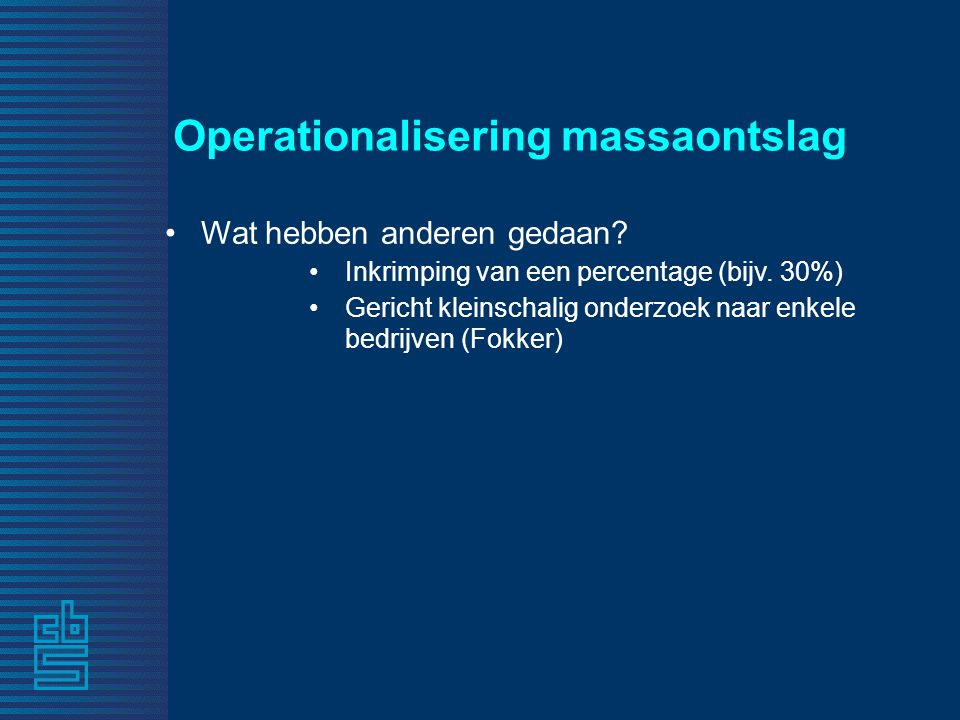 Operationalisering massaontslag