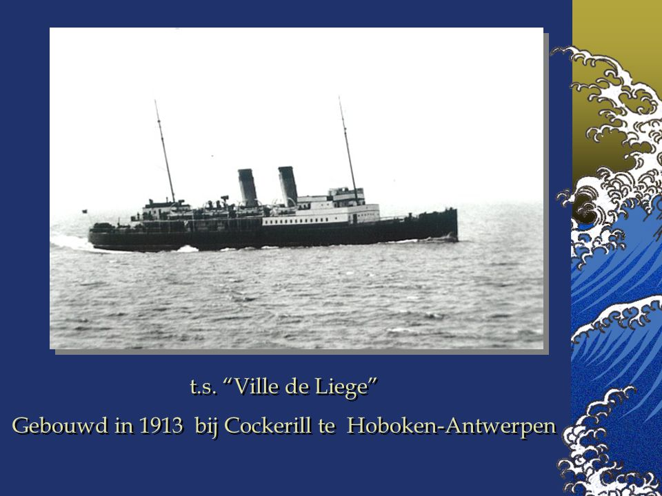 Gebouwd in 1913 bij Cockerill te Hoboken-Antwerpen