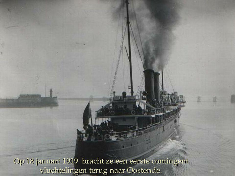 Op 18 januari 1919 bracht ze een eerste contingent vluchtelingen terug naar Oostende.