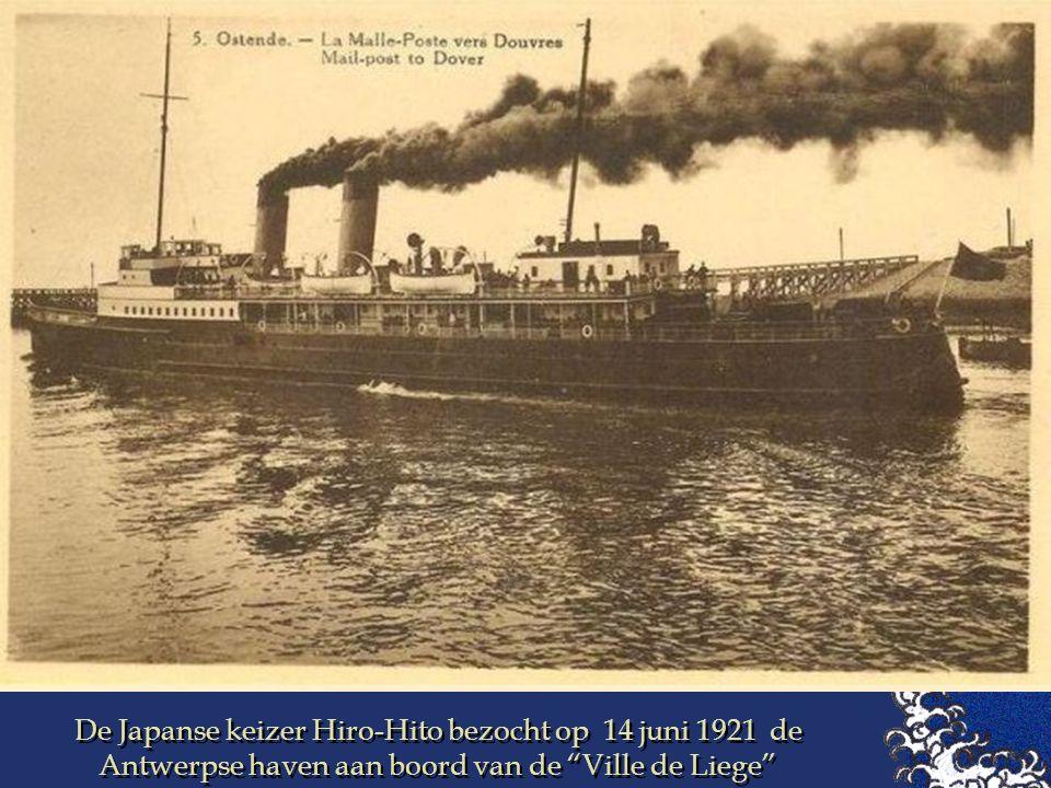 De Japanse keizer Hiro-Hito bezocht op 14 juni 1921 de Antwerpse haven aan boord van de Ville de Liege