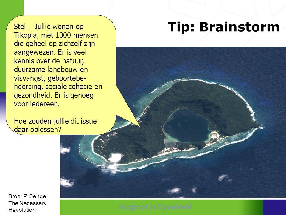 Tip: Brainstorm