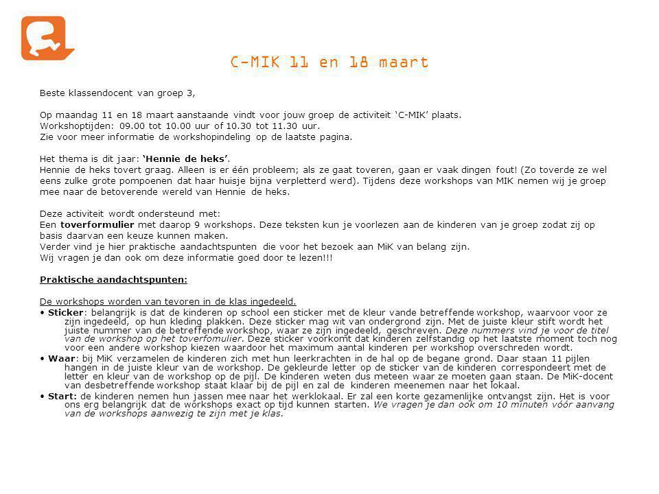 C-MIK 11 en 18 maart Beste klassendocent van groep 3,
