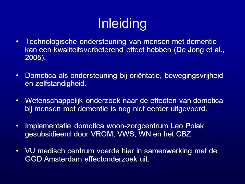 Inleiding Technologische ondersteuning van mensen met dementie kan een kwaliteitsverbeterend effect hebben (De Jong et al., 2005).