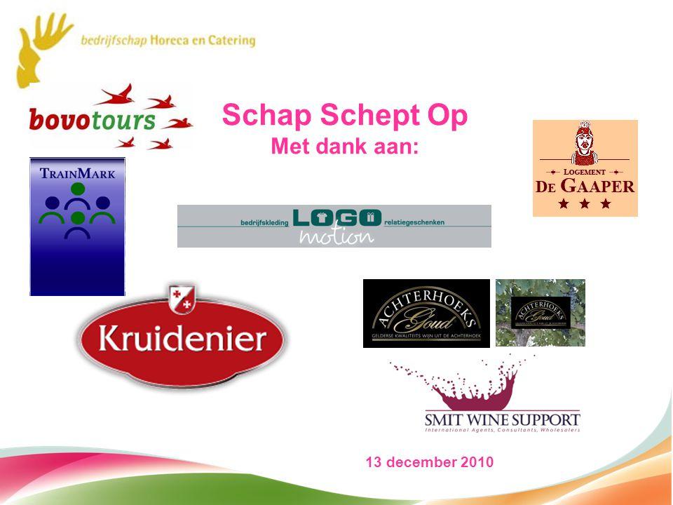 Schap Schept Op Met dank aan: 13 december 2010 1