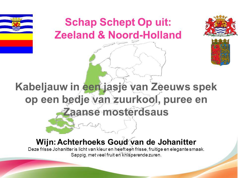 Zeeland & Noord-Holland Wijn: Achterhoeks Goud van de Johanitter