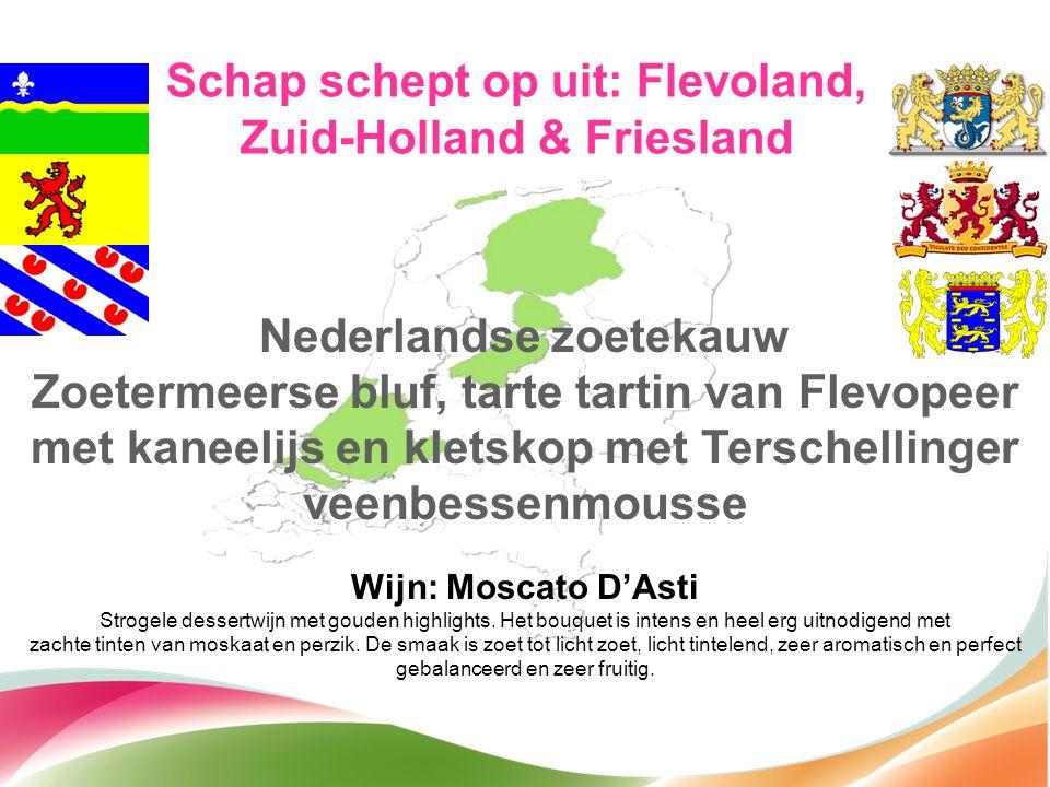 Schap schept op uit: Flevoland, Zuid-Holland & Friesland