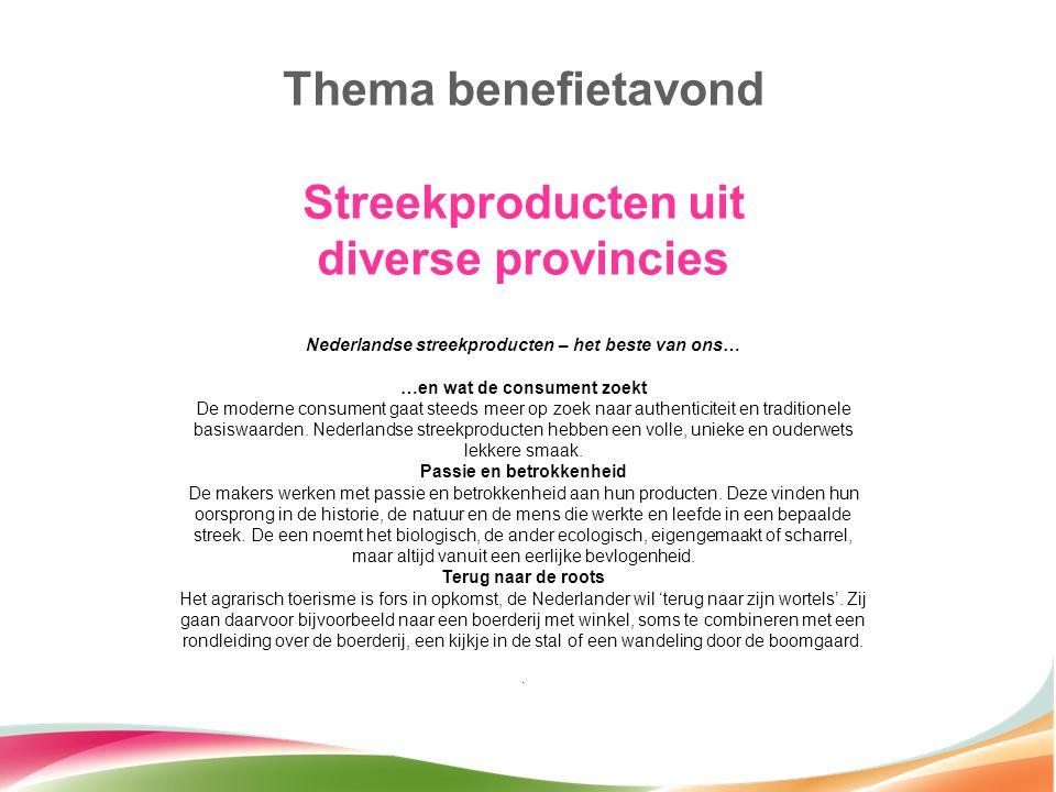 Nederlandse streekproducten – het beste van ons…