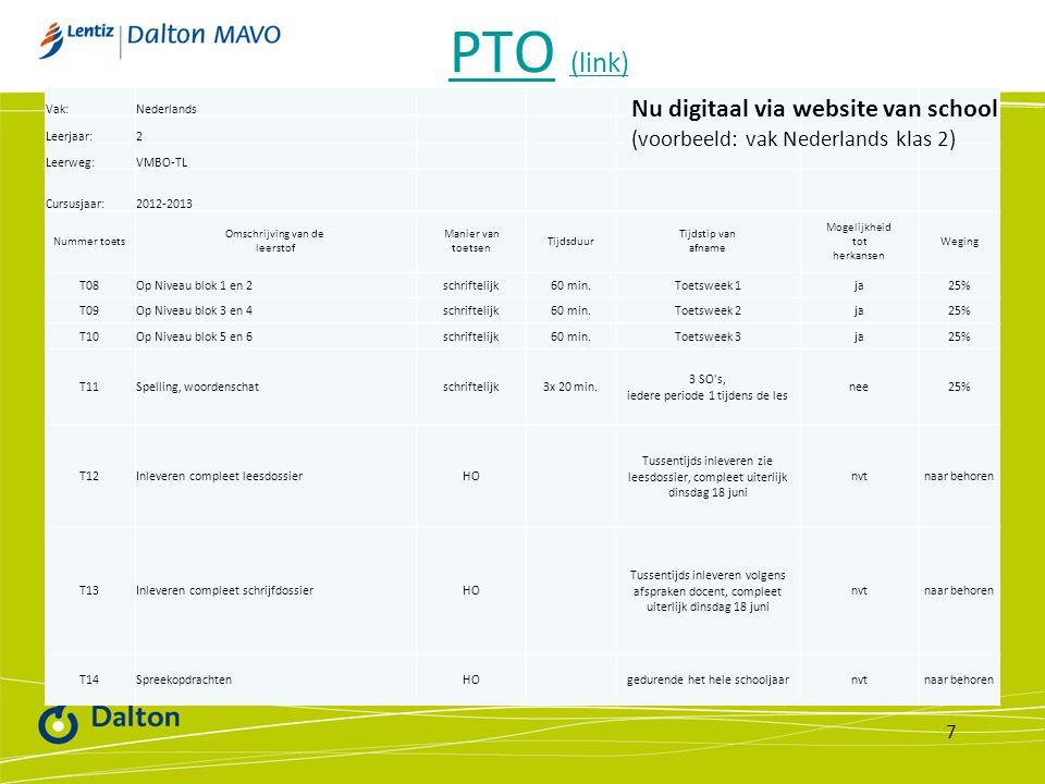 PTO (link) Vak: Nederlands. Leerjaar: 2. Leerweg: VMBO-TL. Cursusjaar: 2012-2013. Nummer toets.