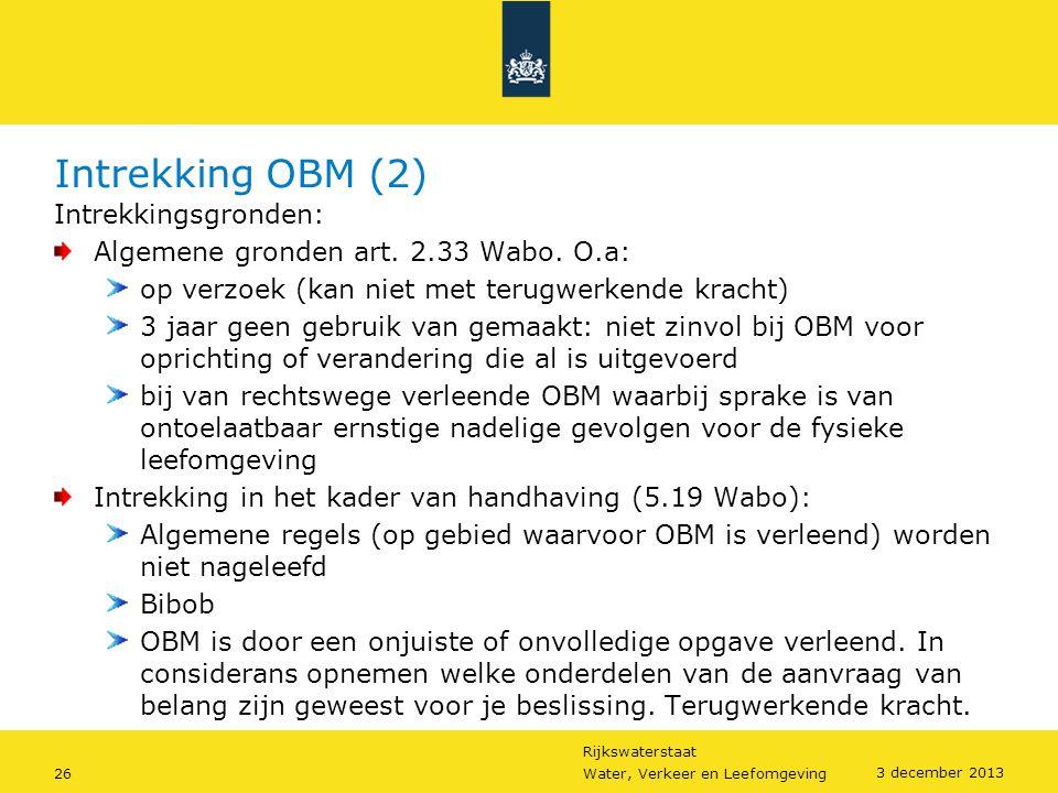 Intrekking OBM (2) Intrekkingsgronden: